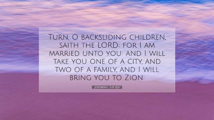 Picture 07 - Jeremiah 3:14 KJV Desktop Wallpaper - Turn, O backsliding children, saith the LORD; for - Desktop Bible Verse Wallpaper