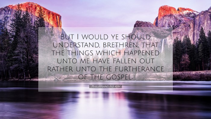 Picture 07 - Philippians 1:12 KJV Desktop Wallpaper - But I would ye should understand, brethren, that - Desktop Bible Verse Wallpaper
