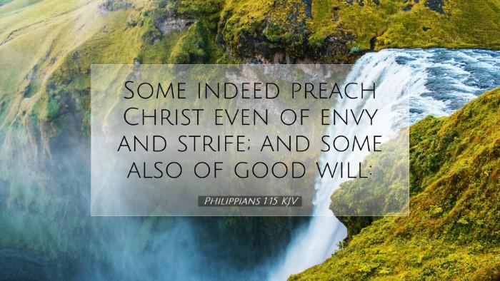 Picture 07 - Philippians 1:15 KJV Desktop Wallpaper - Some indeed preach Christ even of envy and - Desktop Bible Verse Wallpaper