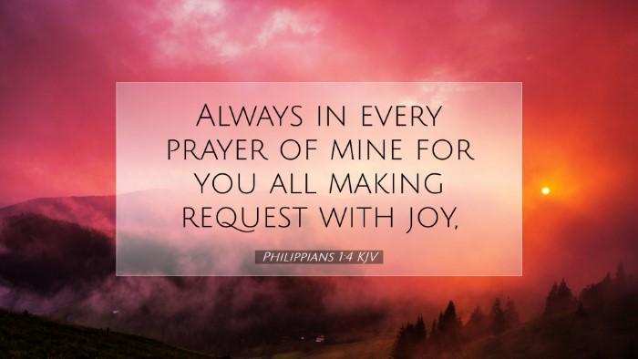 Picture 07 - Philippians 1:4 KJV Desktop Wallpaper - Always in every prayer of mine for you all making - Desktop Bible Verse Wallpaper