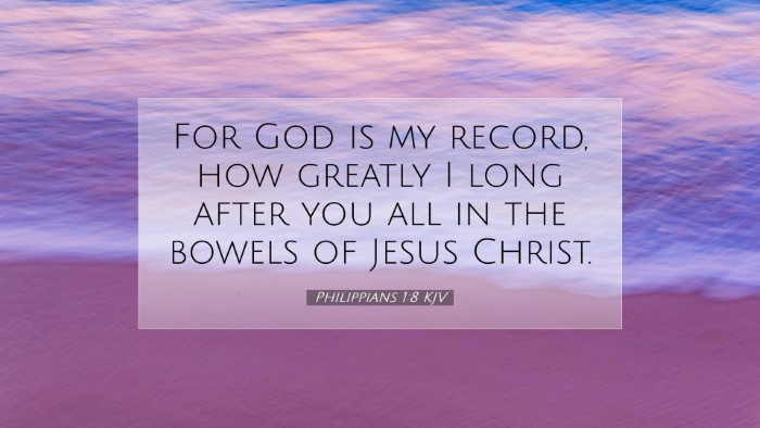 Picture 07 - Philippians 1:8 KJV Desktop Wallpaper - For God is my record, how greatly I long after - Desktop Bible Verse Wallpaper