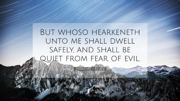Picture 07 - Proverbs 1:33 KJV Desktop Wallpaper - But whoso hearkeneth unto me shall dwell safely, - Desktop Bible Verse Wallpaper