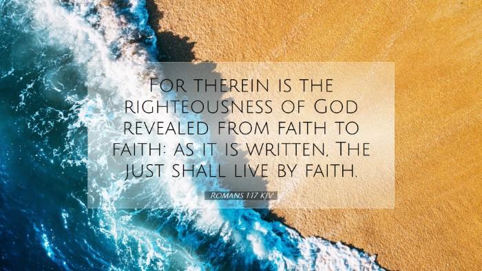 Picture 07 - Romans 1:17 KJV Desktop Wallpaper - For therein is the righteousness of God revealed - Desktop Bible Verse Wallpaper