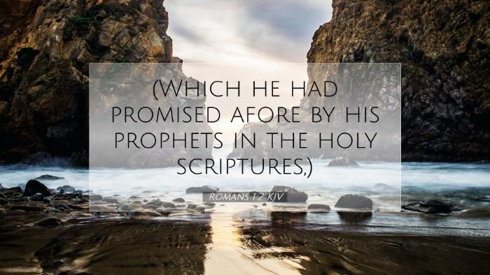 Picture 07 - Romans 1:2 KJV Desktop Wallpaper - (Which he had promised afore by his prophets in - Desktop Bible Verse Wallpaper