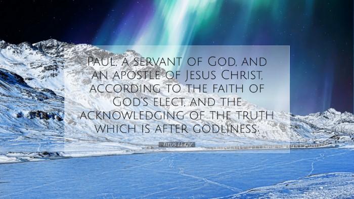 Picture 07 - Titus 1:1 KJV Desktop Wallpaper - Paul, a servant of God, and an apostle of Jesus - Desktop Bible Verse Wallpaper