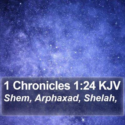 1 Chronicles 1:24 KJV Bible Verse Image