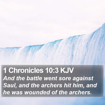 1 Chronicles 10:3 KJV Bible Verse Image