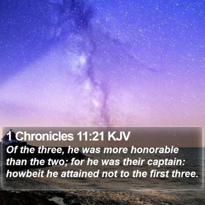 1 Chronicles 11:21 KJV Bible Verse Image