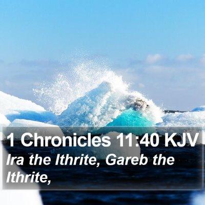 1 Chronicles 11:40 KJV Bible Verse Image