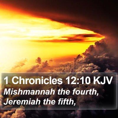 1 Chronicles 12:10 KJV Bible Verse Image
