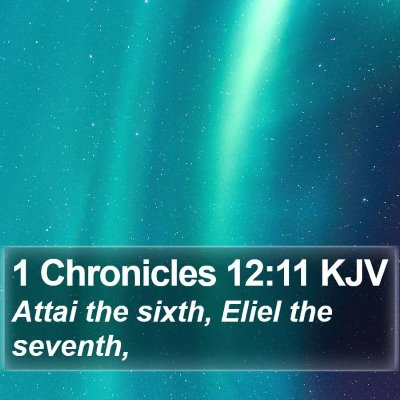1 Chronicles 12:11 KJV Bible Verse Image