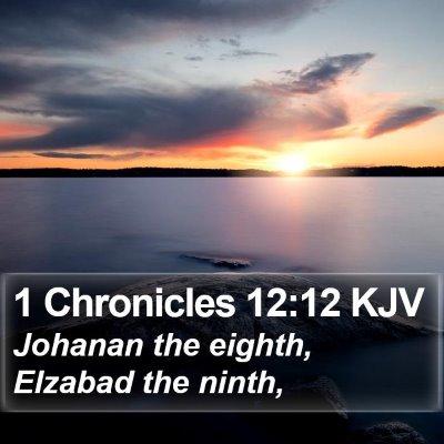 1 Chronicles 12:12 KJV Bible Verse Image