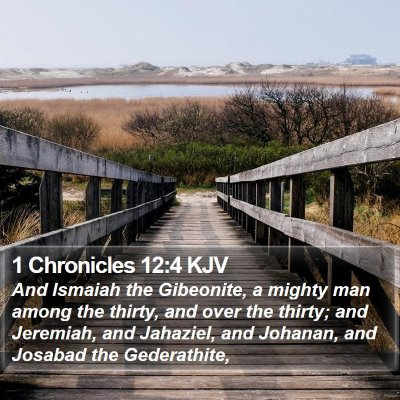 1 Chronicles 12:4 KJV Bible Verse Image