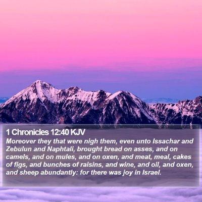 1 Chronicles 12:40 KJV Bible Verse Image