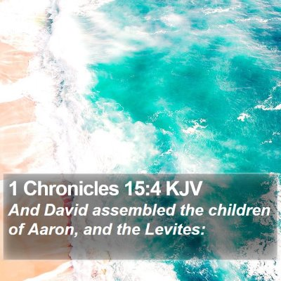 1 Chronicles 15:4 KJV Bible Verse Image