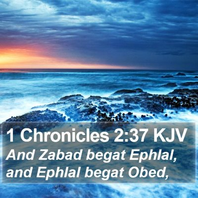1 Chronicles 2:37 KJV Bible Verse Image