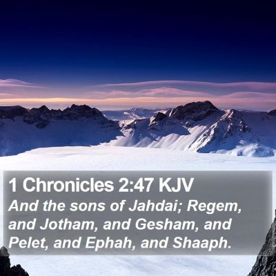 1 Chronicles 2:47 KJV Bible Verse Image