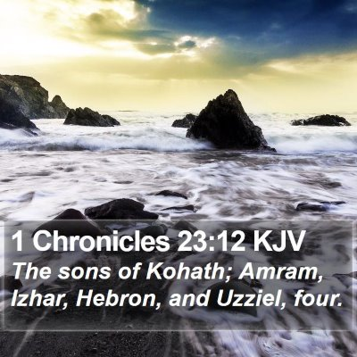 1 Chronicles 23:12 KJV Bible Verse Image