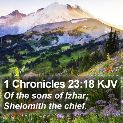 1 Chronicles 23:18 KJV Bible Verse Image