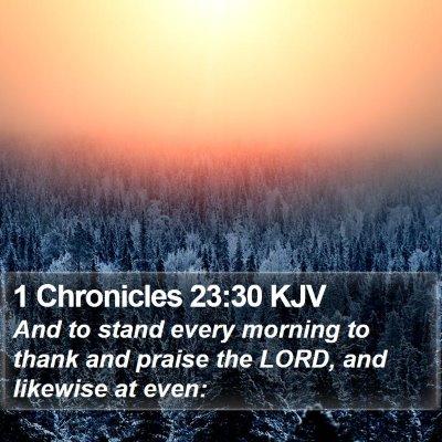 1 Chronicles 23:30 KJV Bible Verse Image