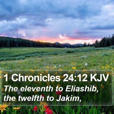 1 Chronicles 24:12 KJV Bible Verse Image