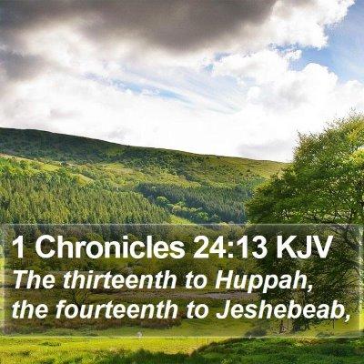 1 Chronicles 24:13 KJV Bible Verse Image