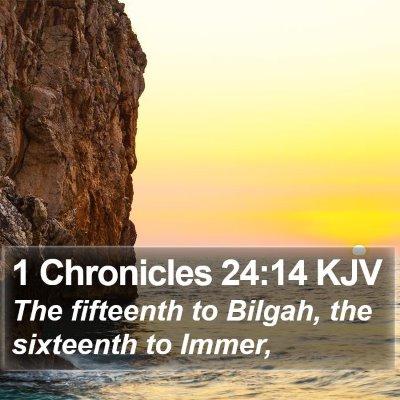 1 Chronicles 24:14 KJV Bible Verse Image