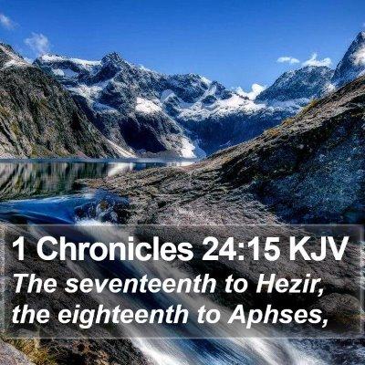 1 Chronicles 24:15 KJV Bible Verse Image