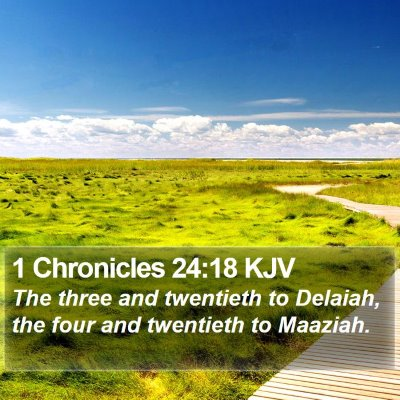 1 Chronicles 24:18 KJV Bible Verse Image