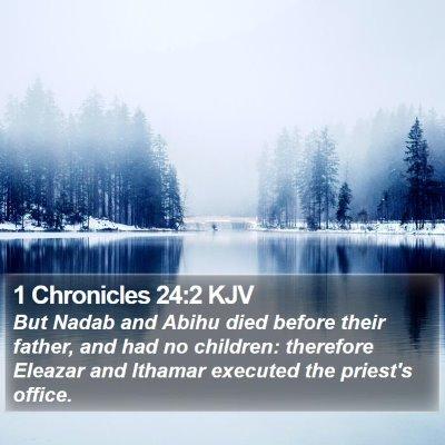 1 Chronicles 24:2 KJV Bible Verse Image