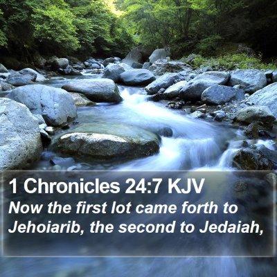 1 Chronicles 24:7 KJV Bible Verse Image