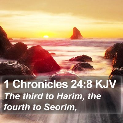 1 Chronicles 24:8 KJV Bible Verse Image