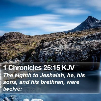 1 Chronicles 25:15 KJV Bible Verse Image