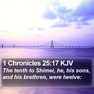 1 Chronicles 25:17 KJV Bible Verse Image