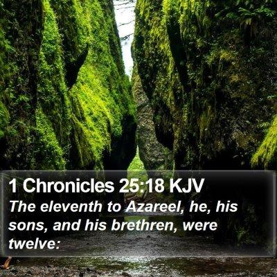 1 Chronicles 25:18 KJV Bible Verse Image