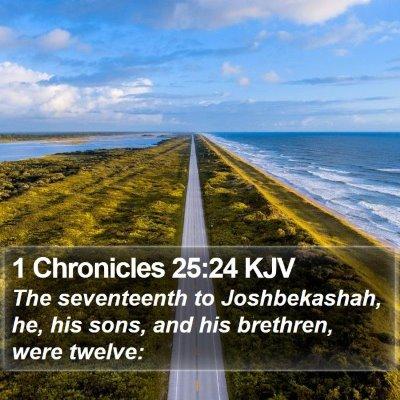 1 Chronicles 25:24 KJV Bible Verse Image