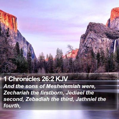1 Chronicles 26:2 KJV Bible Verse Image