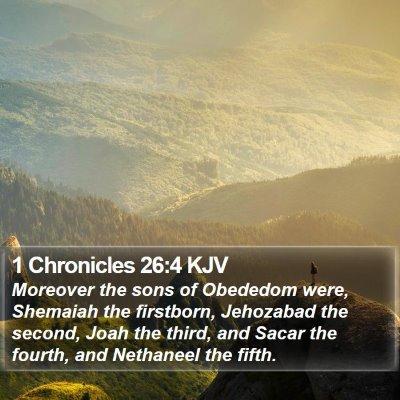 1 Chronicles 26:4 KJV Bible Verse Image