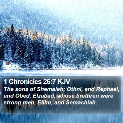 1 Chronicles 26:7 KJV Bible Verse Image