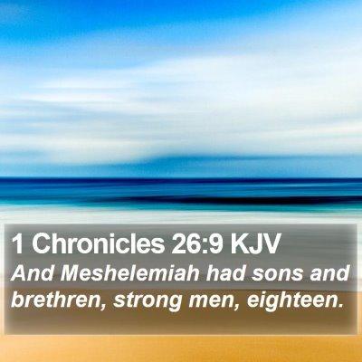1 Chronicles 26:9 KJV Bible Verse Image
