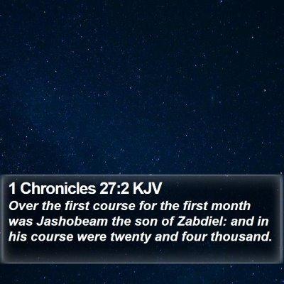 1 Chronicles 27:2 KJV Bible Verse Image