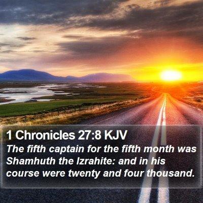 1 Chronicles 27:8 KJV Bible Verse Image