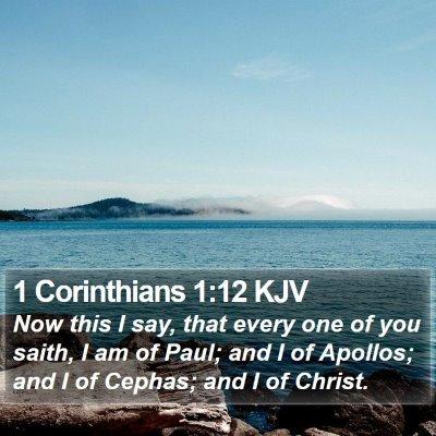 1 Corinthians 1:12 KJV Bible Verse Image