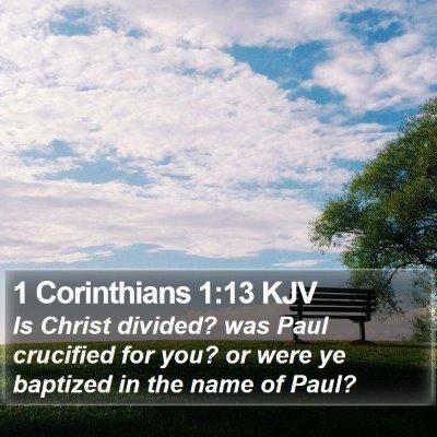 1 Corinthians 1:13 KJV Bible Verse Image