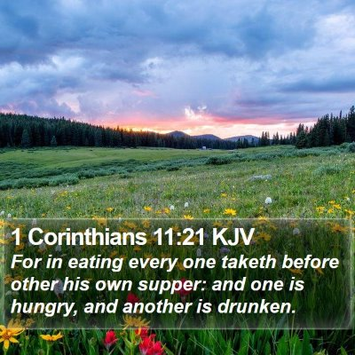 1 Corinthians 11:21 KJV Bible Verse Image