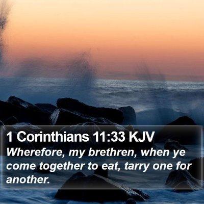 1 Corinthians 11:33 KJV Bible Verse Image
