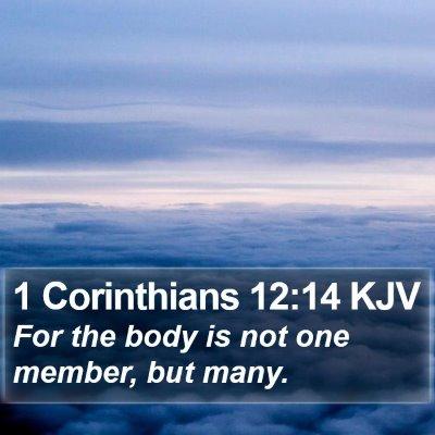 1 Corinthians 12:14 KJV Bible Verse Image