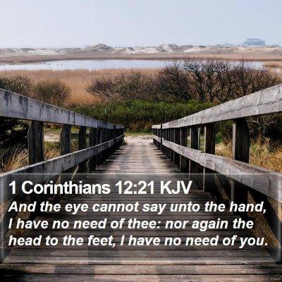 1 Corinthians 12:21 KJV Bible Verse Image