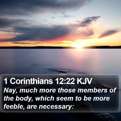1 Corinthians 12:22 KJV Bible Verse Image