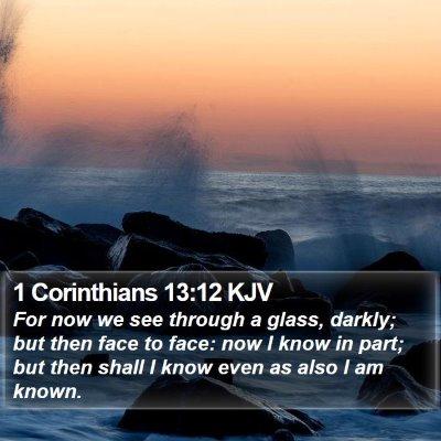 1 Corinthians 13:12 KJV Bible Verse Image